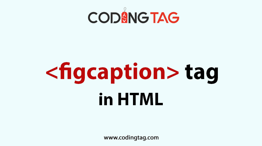 HTML FIGCAPTION (<figcaption>) Tag