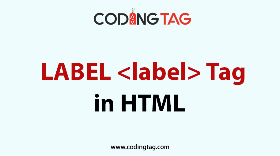 HTML LABEL <label> Tag