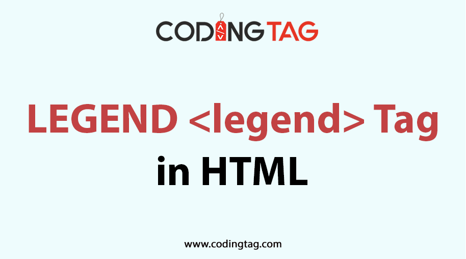 HTML LEGEND <legend> Tag