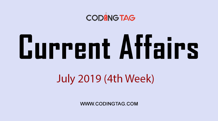 Current Affairs July 2019 (4th Week)