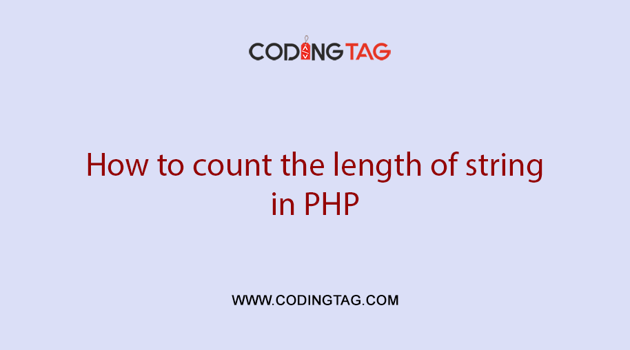 How to count the length of string in PHP