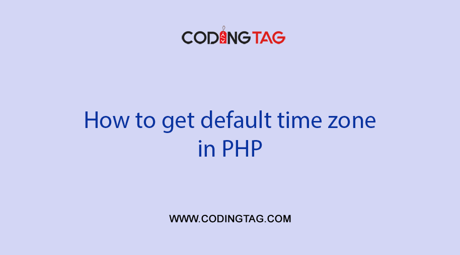 How to get default time zone in PHP