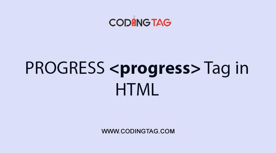 HTML PROGRESS <progress> Tag