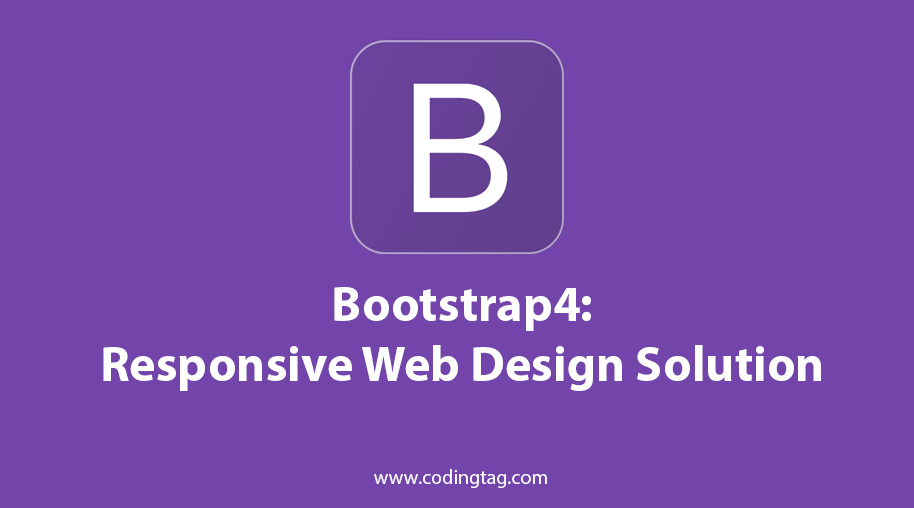 Bootstrap 4: Responsive Web Design Solution