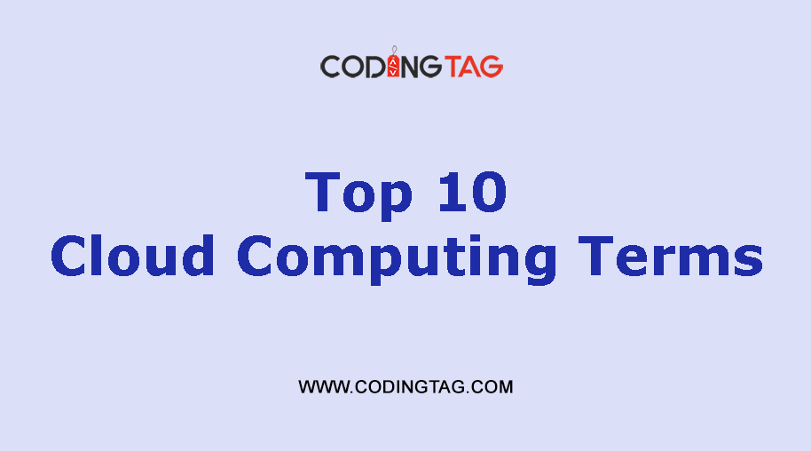 Top 10 Cloud Computing Terms