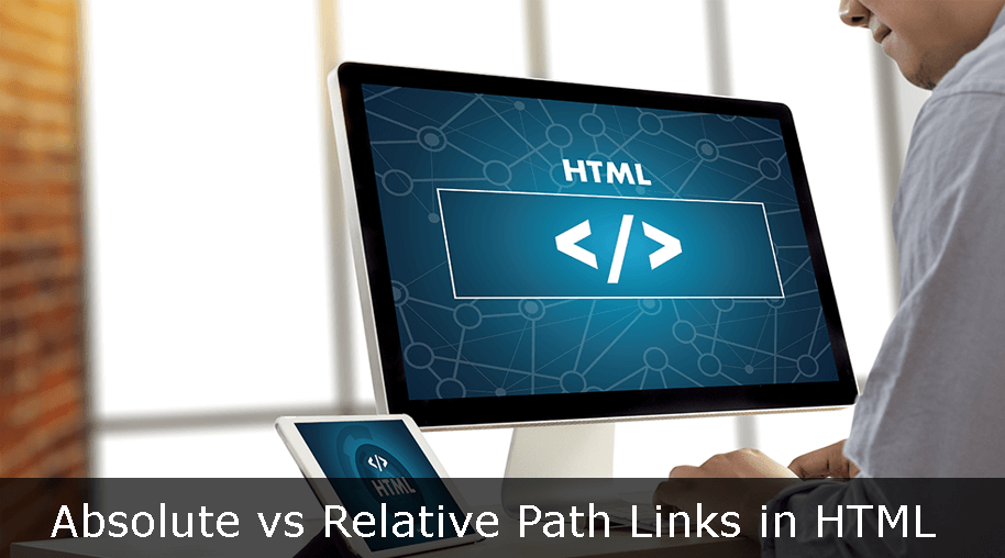 Absolute vs Relative Path Links in HTML