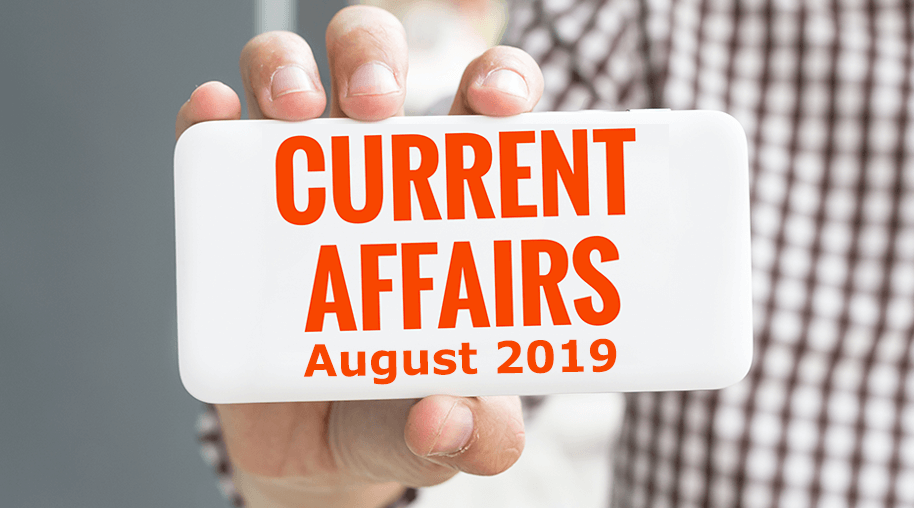 Current Affairs August 2019 (4th Week)