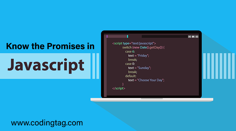 Know the promises in JavaScript
