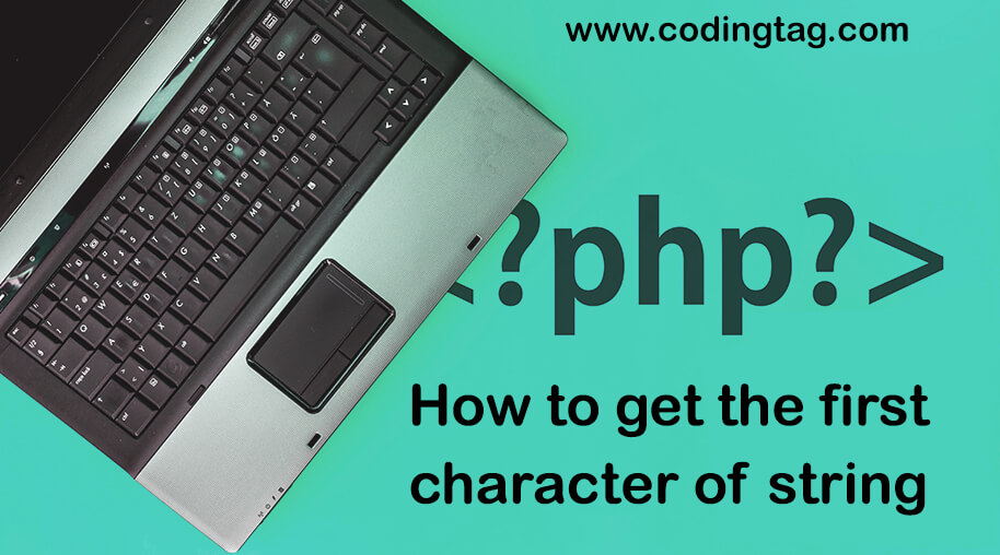 How to get the first character of string in PHP