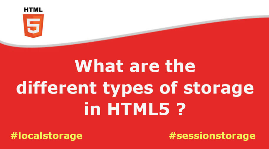 What are the different types of storage in HTML5