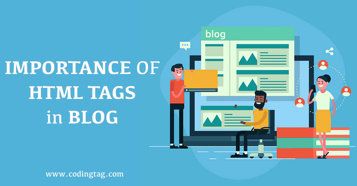 Don't publish a single Blog without these HTML Tags