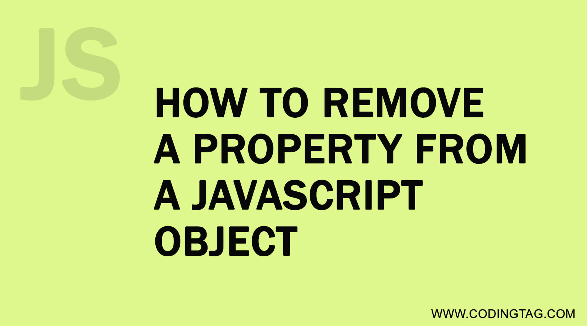 How to remove a property from a JavaScript Object?