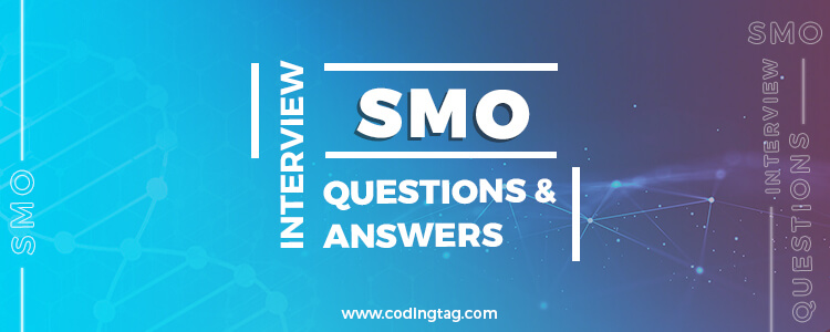 SMO Interview Questions