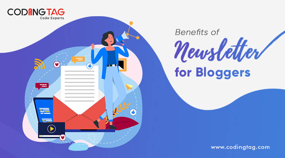 Benefits of Newsletter for Bloggers