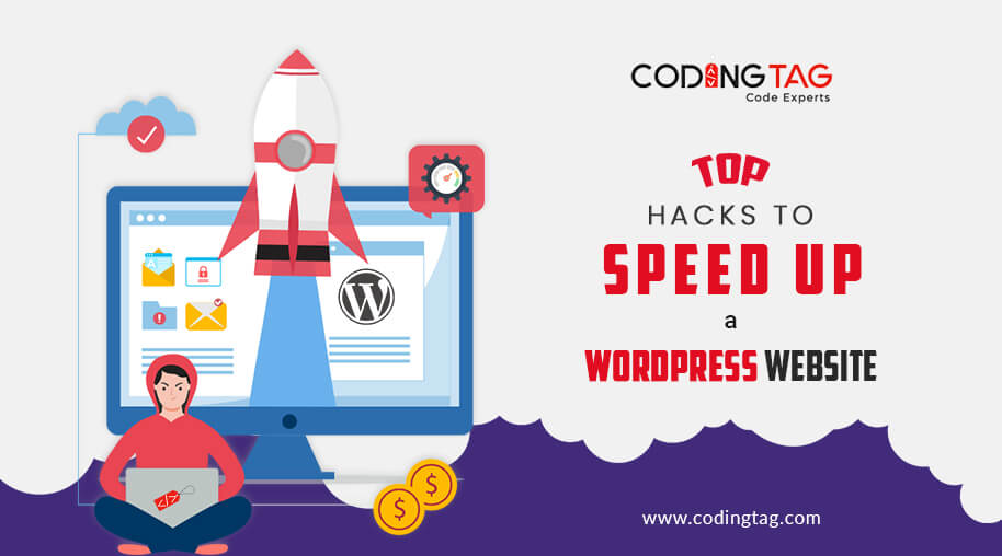 Top hacks to Speed up a WordPress Website