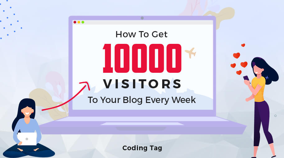 How To Get 10000 Visitors To Your Blog Every Week