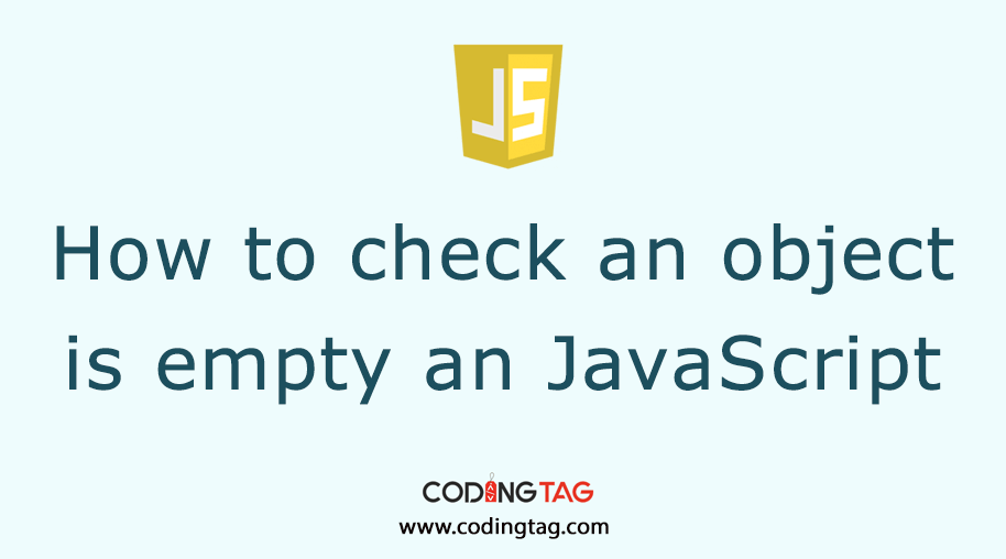 Check if object is empty using JavaScript with .hasownproperty() and object.keys().