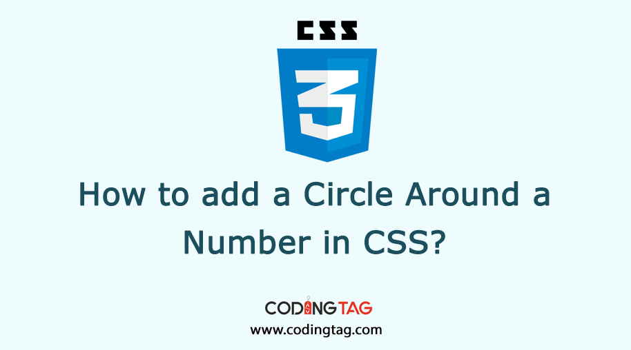 How to add a Circle Around a Number in CSS? Put Numbers in Circles