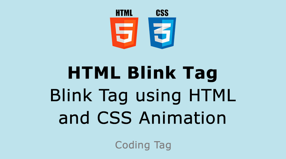 HTML Blink Tag - Blink Tag using HTML and CSS Animation