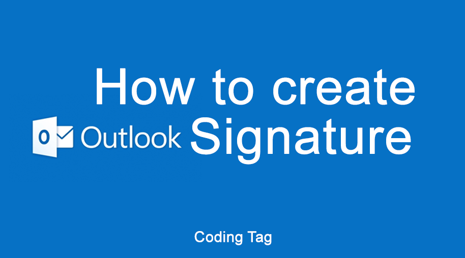 How to create Outlook Signature