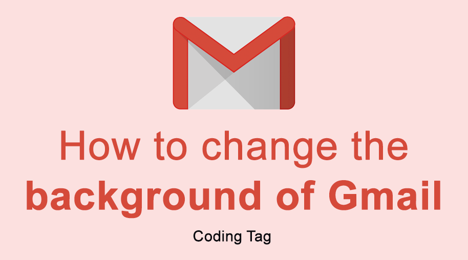 How to change the background of gmail ?