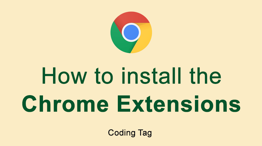 How to install Chrome Extensions
