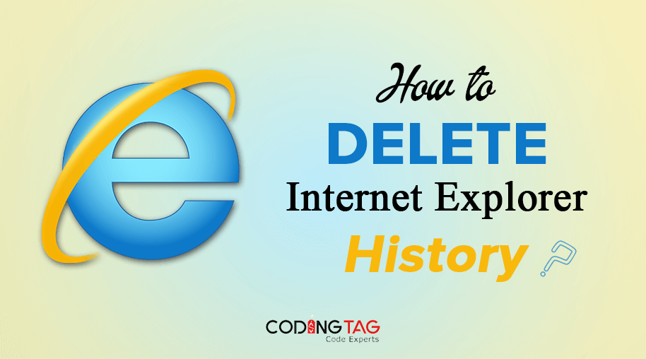 How to delete Internet Explorer History