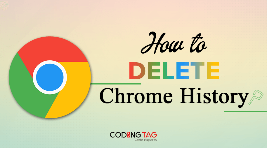 How to delete Chrome History